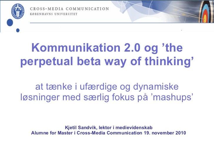 Kommunikation 2 0 og the perpertual beta way of thinking 02