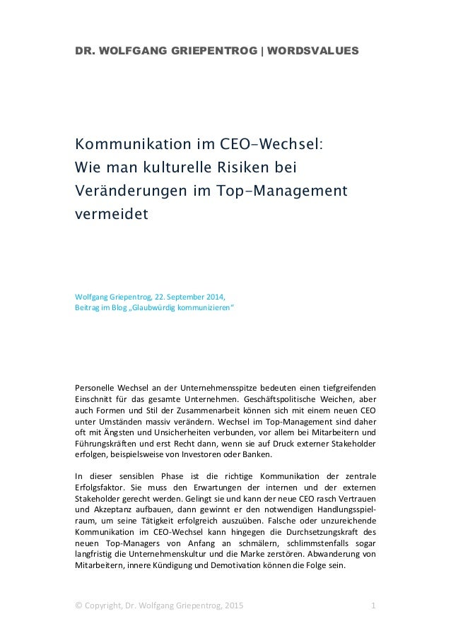 DR. WOLFGANG GRIEPENTROG | WORDSVALUES © Copyright, Dr. Wolfgang Griepentrog, 2015 1 Kommunikation im CEO-Wechsel: Wie man...