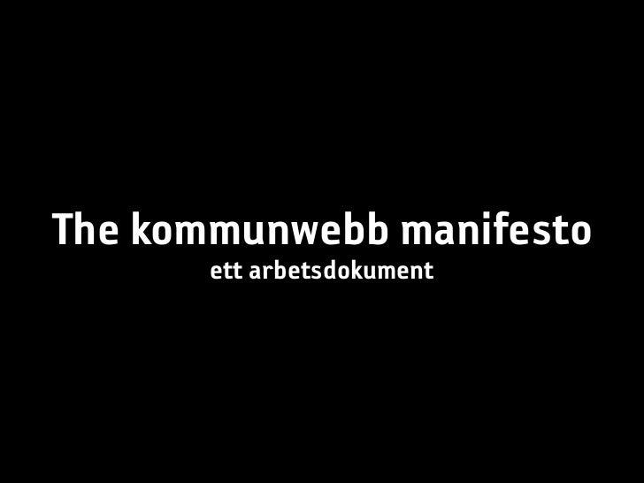 The kommunwebb manifesto        ett arbetsdokument