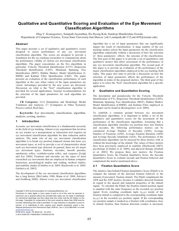 Qualitative and Quantitative Scoring and Evaluation of the Eye Movement                             Classification Algorit...