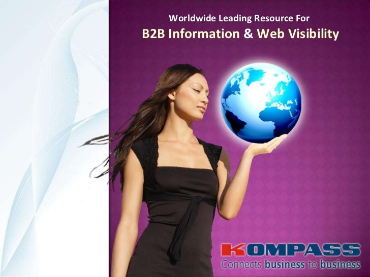 Worldwide Leading Resource For  B2B Information  &  Web Visibility