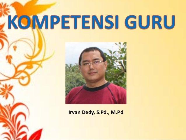 Irvan Dedy, S.Pd., M.Pd