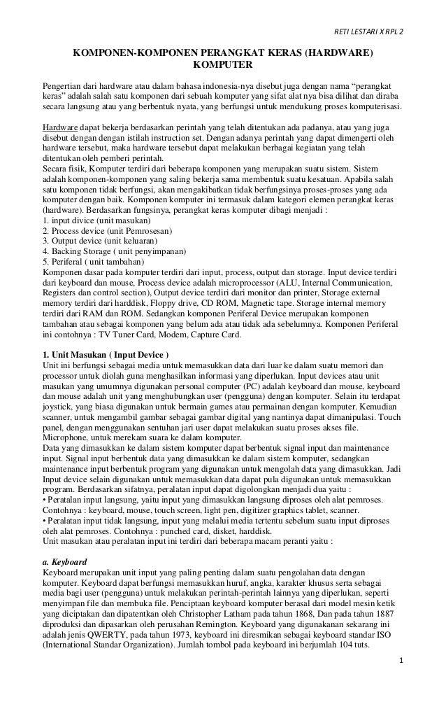 RETI LESTARI X RPL 2 1 KOMPONEN-KOMPONEN PERANGKAT KERAS (HARDWARE) KOMPUTER Pengertian dari hardware atau dalam bahasa in...
