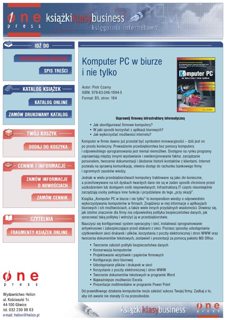 Komputer PC w biurze i nie tylko Autor: Piotr Czarny ISBN: 978-83-246-1094-5 Format: B5, stron: 184                       ...