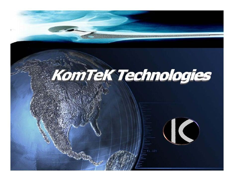 Komtektechnologiespresentation