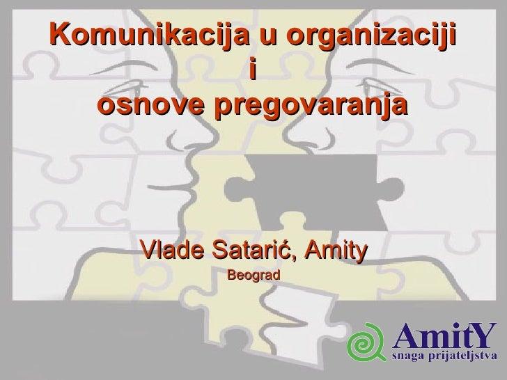 Komunikacija u organizaciji i osnove pregovaranja Vlade  Satari ć , Amity Beogra d
