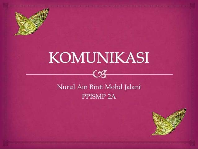 Nurul Ain Binti Mohd Jalani PPISMP 2A