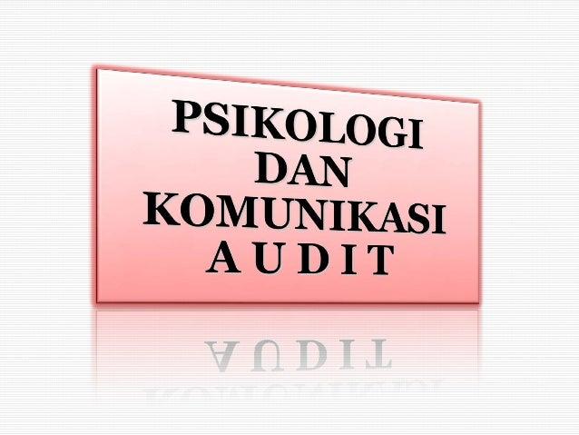 Pelatihan Komunikasi & Psikologi Audit