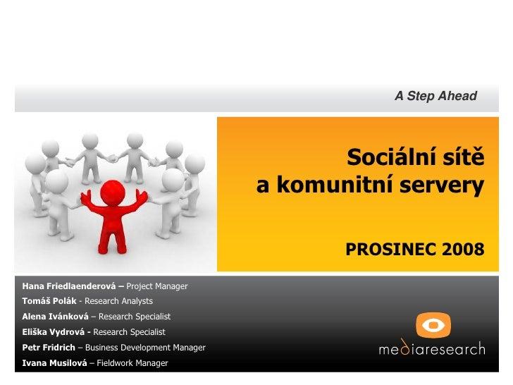 A Step Ahead                                                          Sociální sítě                                       ...