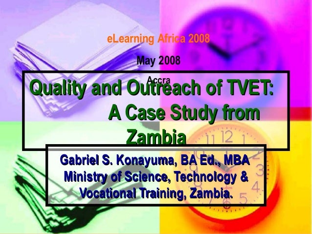 Quality and Outreach of TVET- Zambian Case Study