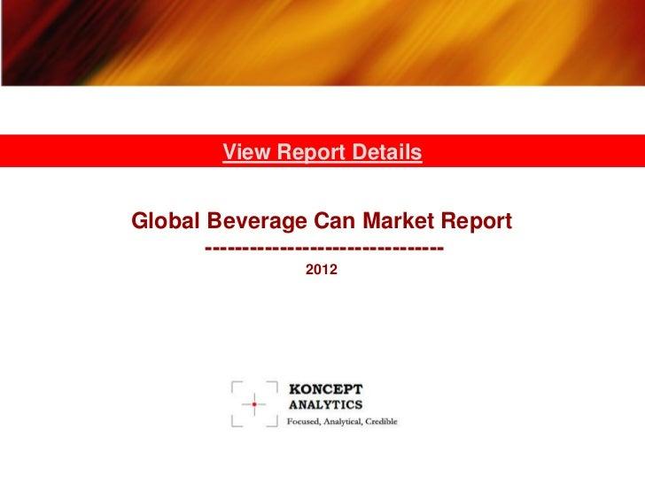 Koncept analytics   global beverage can market