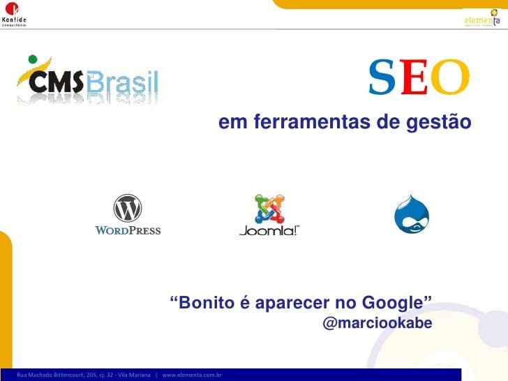 CMS Brasil 2009 - Seo para CMS Open Source