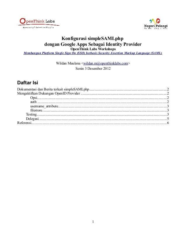 Konfigurasi simpleSAMLphp                            dengan Google Apps Sebagai Identity Provider                         ...