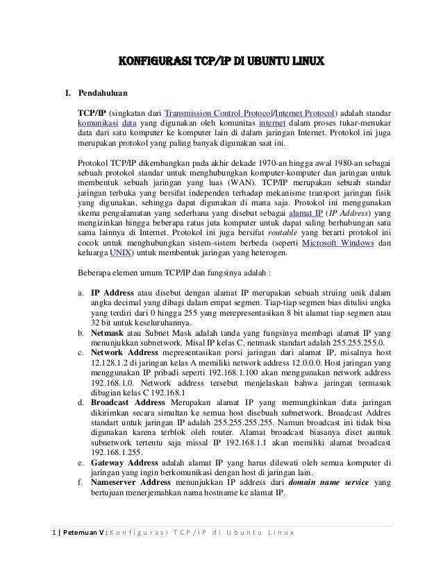 KONFIGURASI TCP/IP DI UBUNTU LINUX    I. Pendahuluan        TCP/IP (singkatan dari Transmission Co...