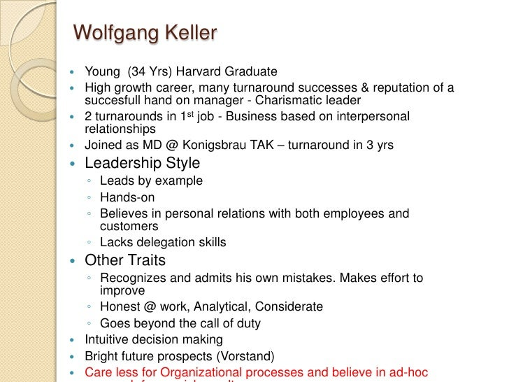 wolfgang keller at konigsbrau krayina Wolfgang keller case analysis mba-6120 abstract wolfgang keller is a 34 year old graduate of the harvard business school after a fast moving career building.