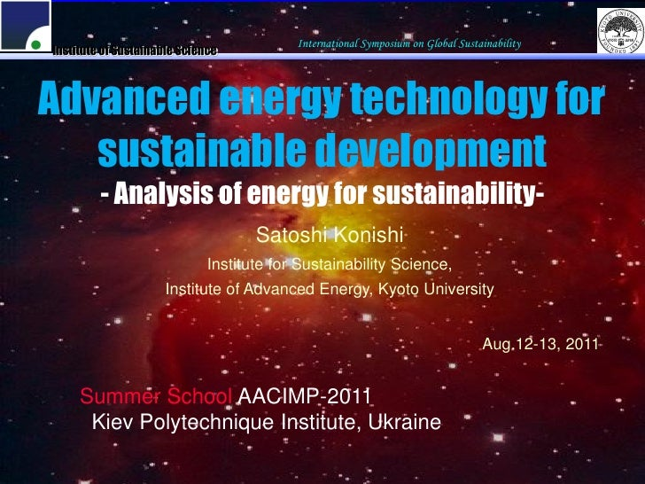 International Symposium on Global SustainabilityInstitute of Sustainable ScienceAdvanced energy technology for   sustainab...