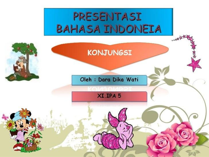PRESENTASI  BAHASA INDONEIA