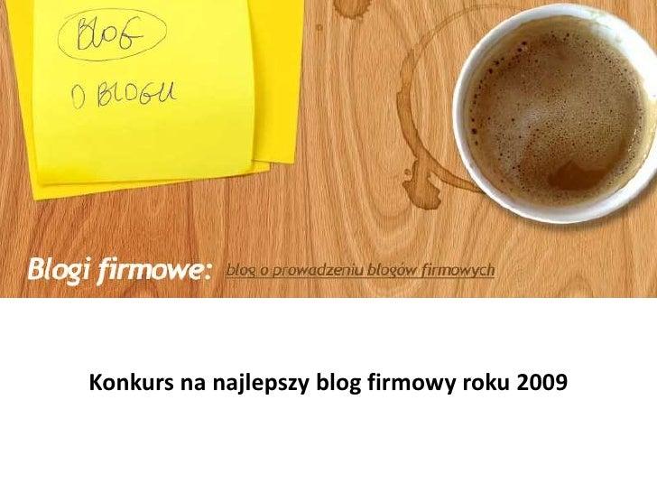 Konkurs na najlepszy blog firmowy roku 2009