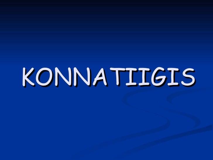 KONNATIIGIS