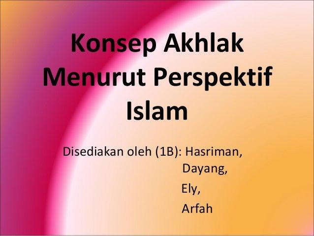 Konsep akhlak-menurut-perspektif-islam