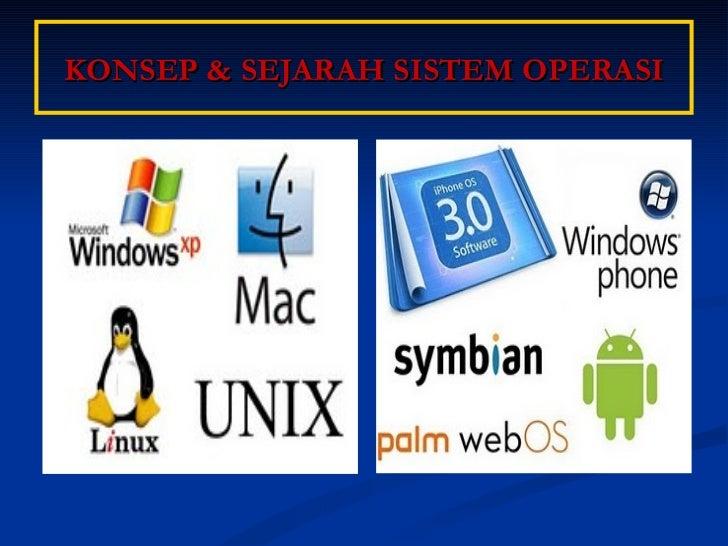 Konsep dan Sejarah Sistem Operasi