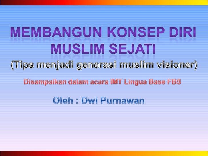 Konsep diri mahasiswa muslim