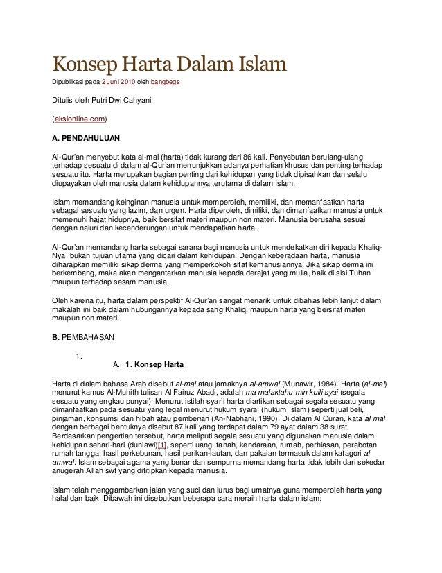 Konsep Harta Dalam Islam Dipublikasi pada 2 Juni 2010 oleh bangbegs Ditulis oleh Putri Dwi Cahyani (eksionline.com) A. PEN...
