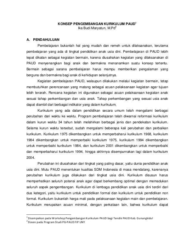 KONSEP PENGEMBANGAN KURIKULUM PAUD1                                 Ika Budi Maryatun, M.Pd2A. PENDAHULUAN          Pembel...