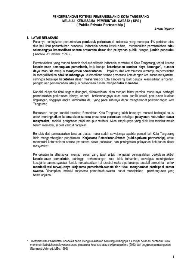 PENGEMBANGAN POTENSI PEMBANGUNAN DI KOTA TANGERANG MELALUI KERJASAMA PEMERINTAH- SWASTA ( KPS ) ( Public-Private Partnersh...
