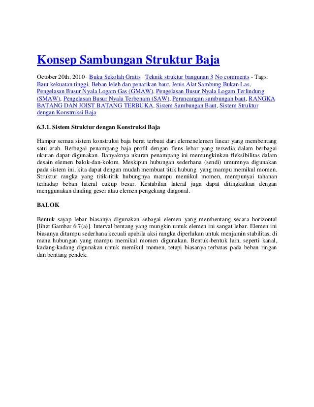 Konsep Sambungan Struktur BajaOctober 20th, 2010 · Buku Sekolah Gratis · Teknik struktur bangunan 3 No comments - Tags:Bau...