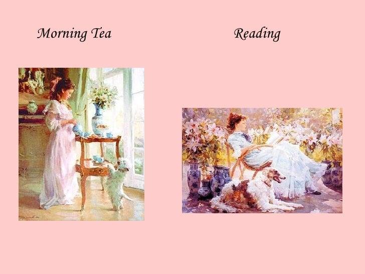 Morning Tea  Reading
