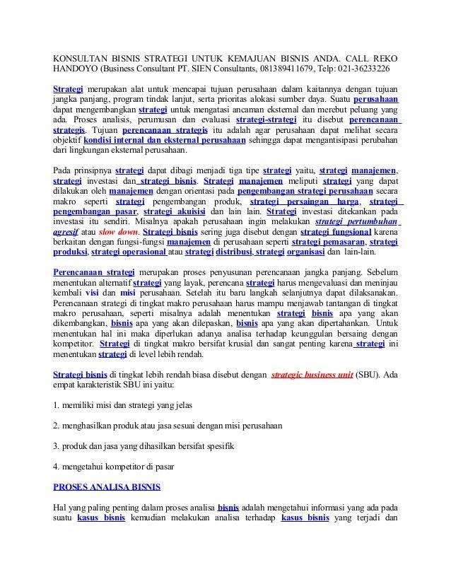 KONSULTAN BISNIS STRATEGI UNTUK KEMAJUAN BISNIS ANDA. CALL REKO HANDOYO (Business Consultant PT. SIEN Consultants, 0813894...