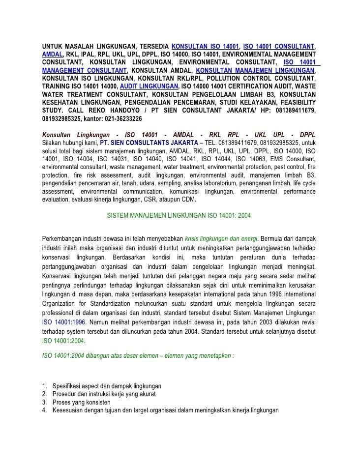 KONSULTAN ISO 14001, ISO 14001 CONSULTANT, AMDAL, RKL, IPAL, RPL, UKL, UPL, DPPL, ISO 14000, ISO 14001, ENVIRONMENTAL MANAGEMENT CONSULTANT, KONSULTAN LINGKUNGAN, ENVIRONMENTAL CONSULTANT, ISO 14001 MANAGEMENT CONSULTANT, KONSULTAN AMDAL, KONSULTAN MANAJE