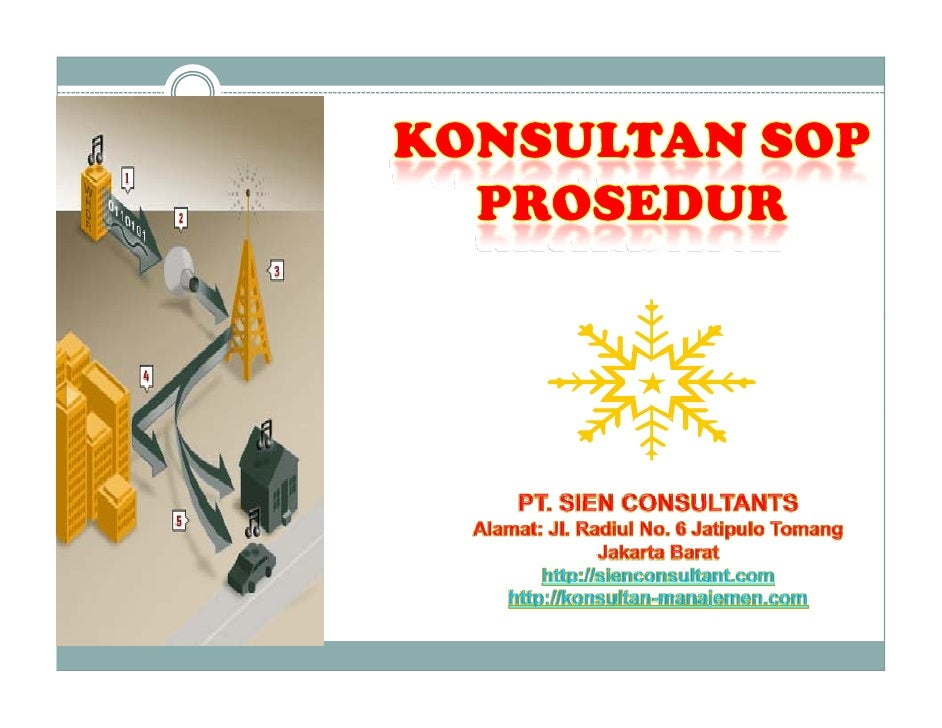 Konsultan Sop, Consultants Sop, Standard Operational Procedure, Prosedur Kerja [Compatibility Mode]