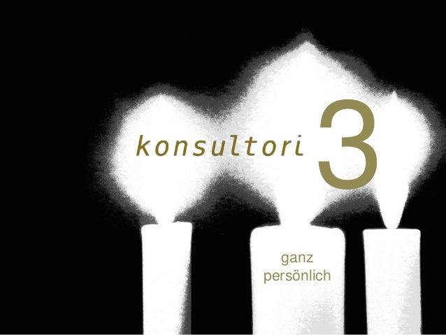 www.konsultori.com 3 ganz persönlich