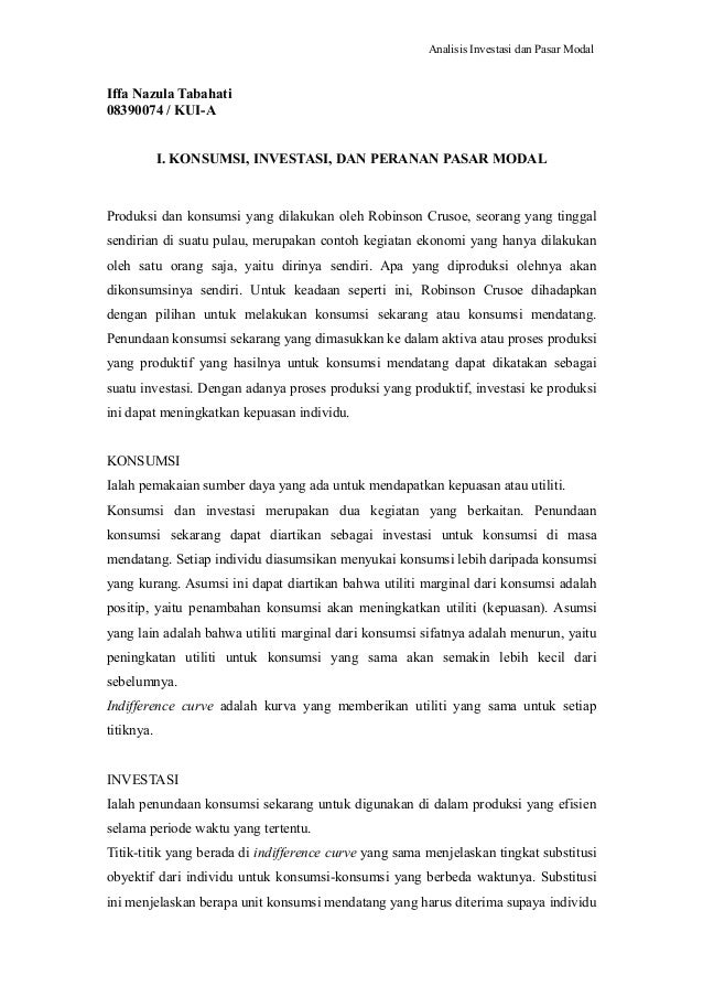 Analisis Investasi dan Pasar Modal Iffa Nazula Tabahati 08390074 / KUI-A I. KONSUMSI, INVESTASI, DAN PERANAN PASAR MODAL P...