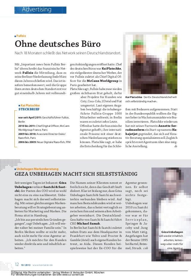 Advertising           Fullsix         Ohne deutsches Büro         Nach 18 Monaten schließt das Network seinen Deutschlands...