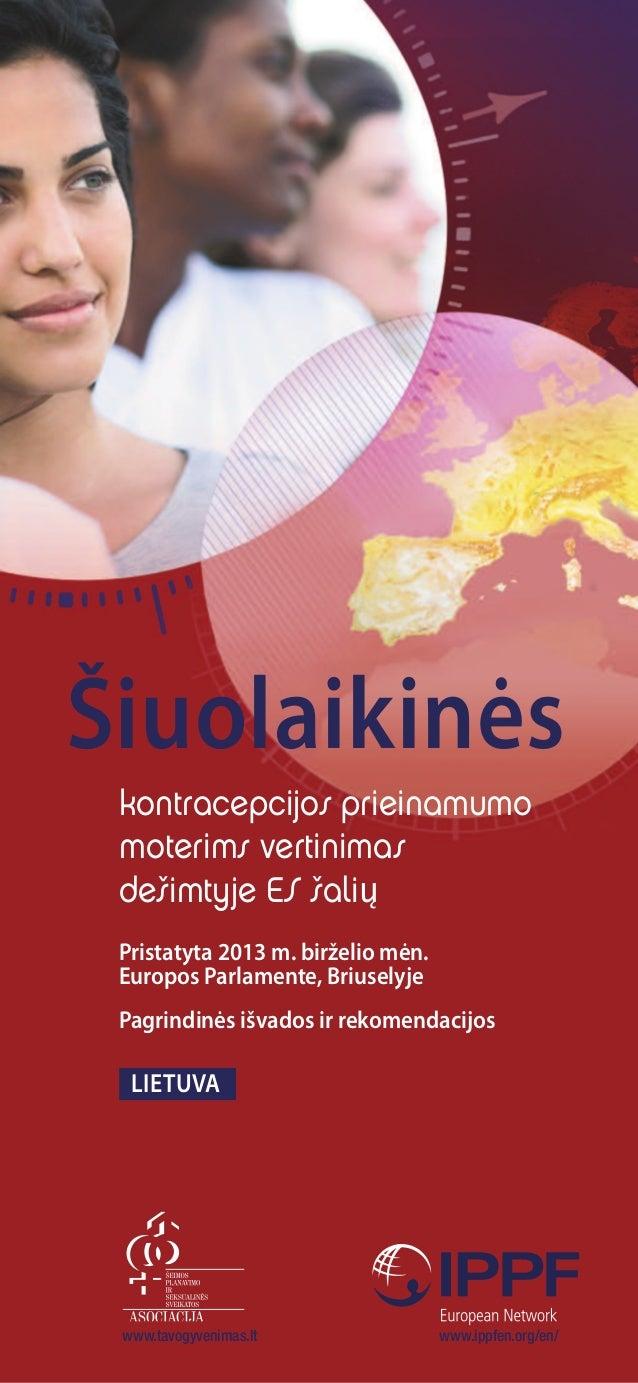 kontracepcijos prieinamumo moterims vertinimas dešimtyje ES šalių Šiuolaikinės Pristatyta 2013 m. birželio mėn. europos Pa...