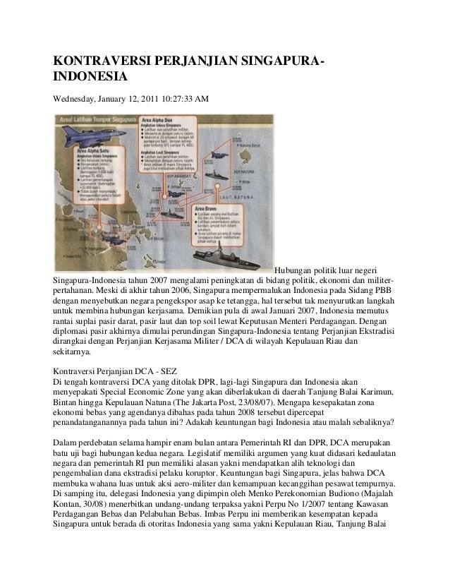 KONTRAVERSI PERJANJIAN SINGAPURA-INDONESIAWednesday, January 12, 2011 10:27:33 AM                                         ...