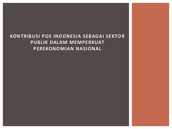 KONTRIBUSI POS INDONESIA SBG SEKTOR PUBLIK  (1)