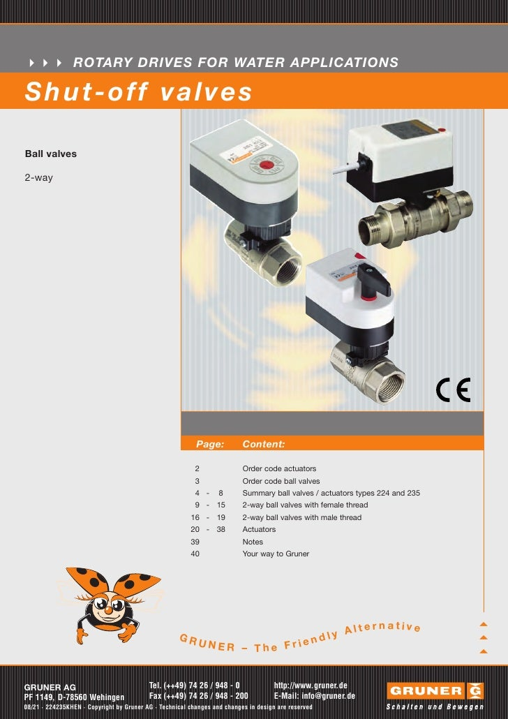 ROTARY DRIVES FOR WATER APPLICATIONSS hut-off valv e sBall valves2-way                                                    ...