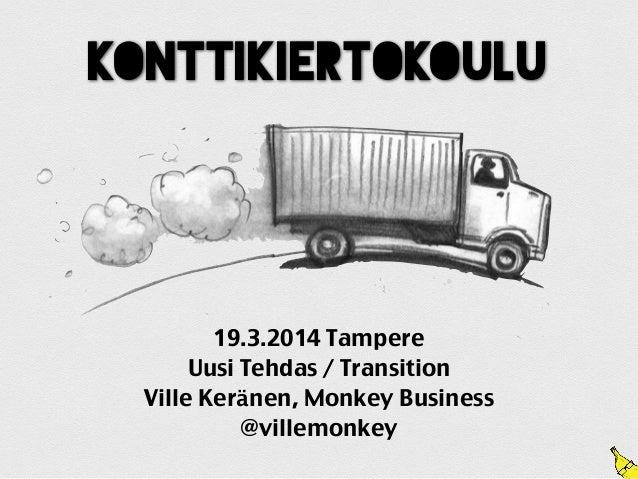 Konttikiertokoulu konseptiesitys Tampere Spark Transition 19.3.2014