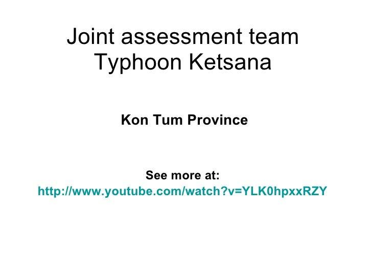 Joint assessment team in Kon Tum province - Typhoon Ketsana