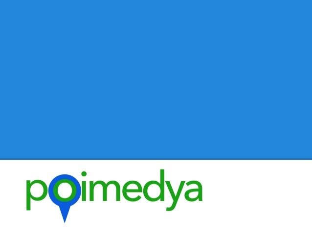 poimedya nedir?poimedya coğrafi konum tabanlı* bir medya yönetim hizmetidir.poimedya, işletmenize ait şube, bayi, mağaza, ...