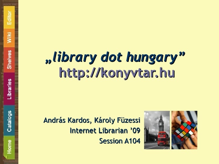 hungarian library portal at the internet librarian 2009