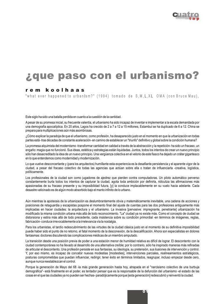 Koolhaas Que Paso Con El Urbanismo