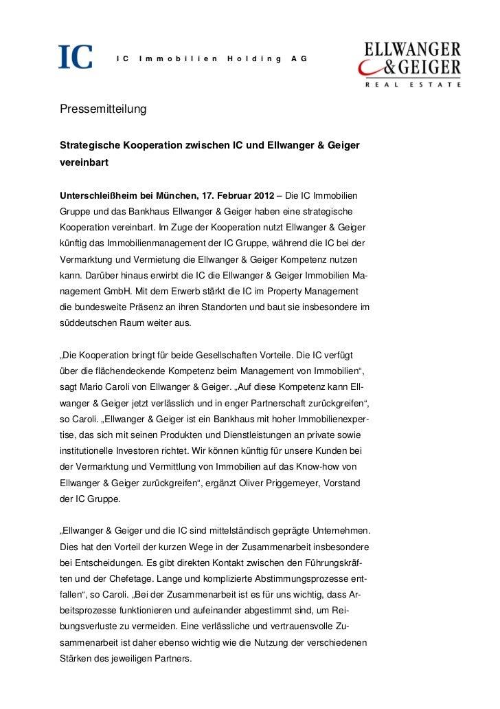 I C   I m m o b i l i e n   H o l d i n g   A GPressemitteilungStrategische Kooperation zwischen IC und Ellwanger & Geiger...