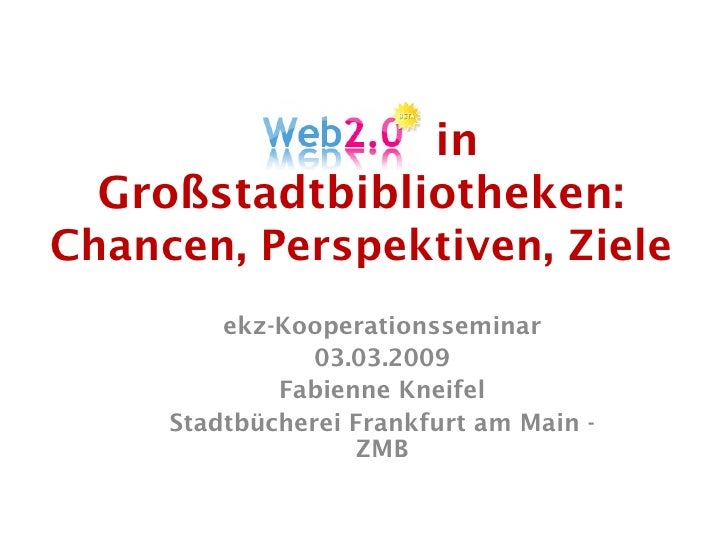 Web 2.0 in Großstadtbibliotheken