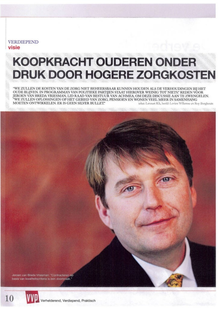 Koopkracht ouderen onder druk door hogere zorgkosten - VVP 7 februari 2012