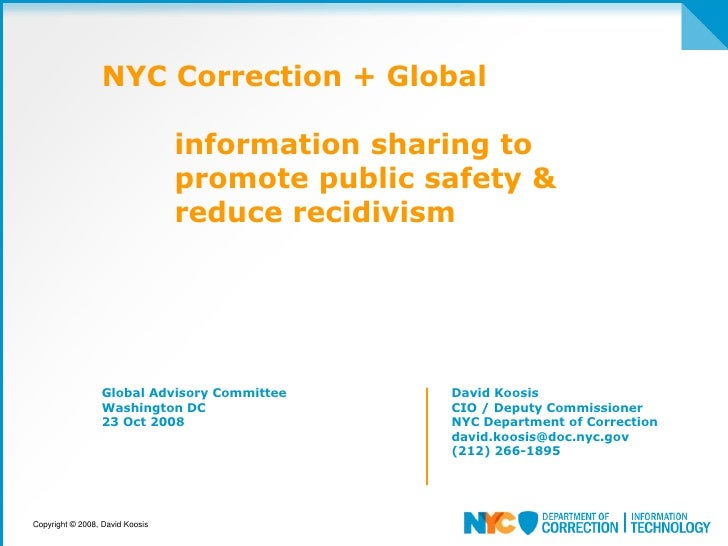 NYC Correction + Global                                   information sharing to                                  promote ...
